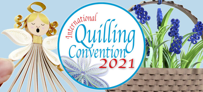 banner quilling convention 2021
